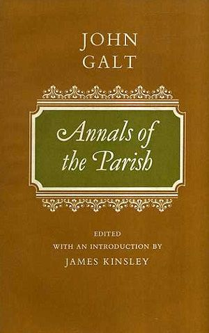John Galt - Annals of the Parish (1821)