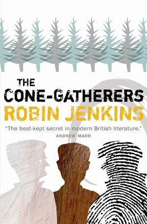 The Cone-Gatherers - Robin Jenkins (1955)