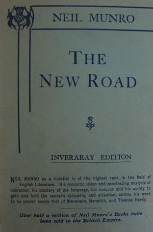 The New Road - Neil Munro (1914)