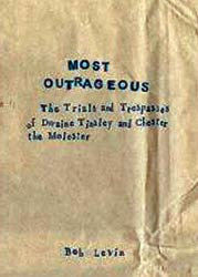 Bob Levin - Most Outrageous