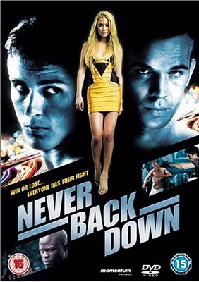 Never Back Down – (15) 108min (Momentum DVD retail/rental) | The
