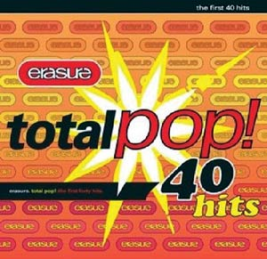 Erasure - Total Pop!