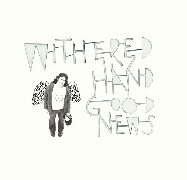Withered Hand - Good News