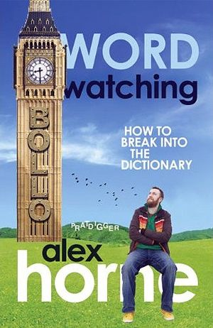 Alex Horne - Wordwatching