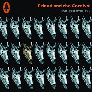 Erland and The Carnival - Erland and the Carnival
