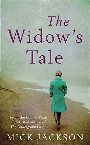 Mick Jackson - The Widow's Tale