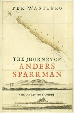 Per Wastberg - The Journey of Anders Sparrman