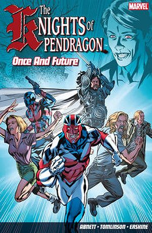 Dan Abnett, John Tomlinson & Gary Erskine - The Knights of Pendragon