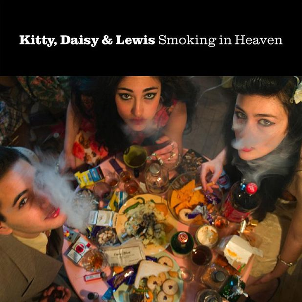 Kitty Daisy & Lewis - Smoking in Heaven