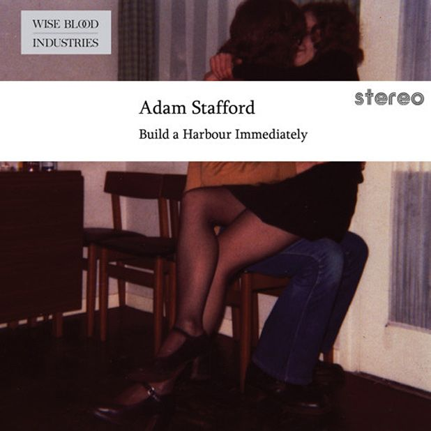 Adam Stafford - Build a Harbour Immediately