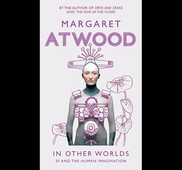 Margaret Atwood - In Other Worlds