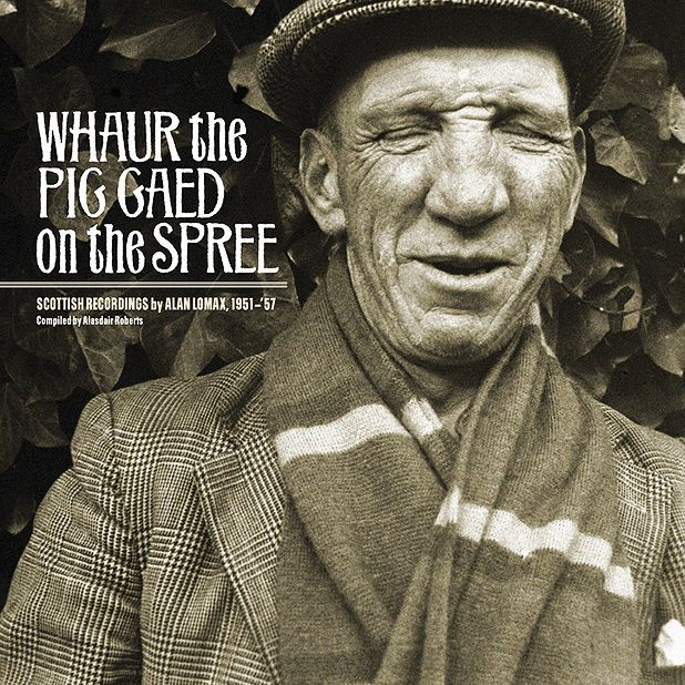 Various Artists - Whaur the Pig Gaed On The Spree