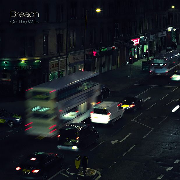 Breach - On The Walk