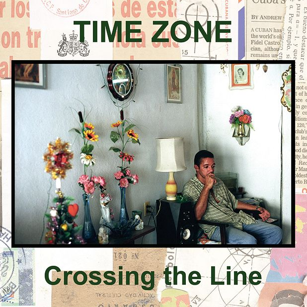 Time Zone - Crossing The Line