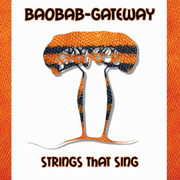 Baobab-Gateway – Strings That Sing