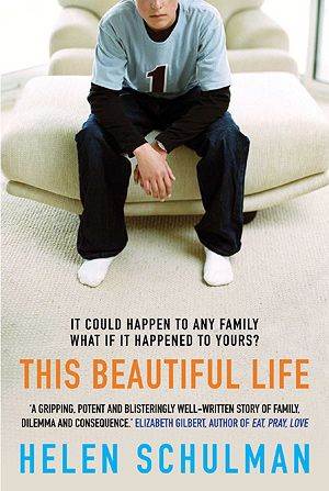 Helen Schulman - This Beautiful Life