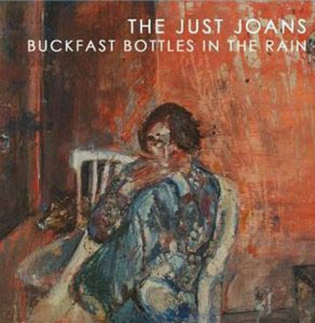 The Just Joans - Buckfast Bottles in the Rain