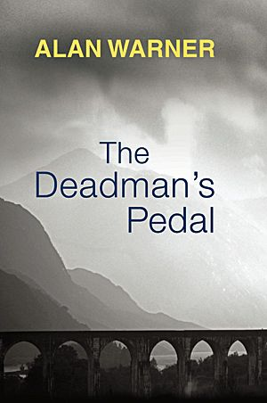 Alan Warner - The Deadman's Pedal