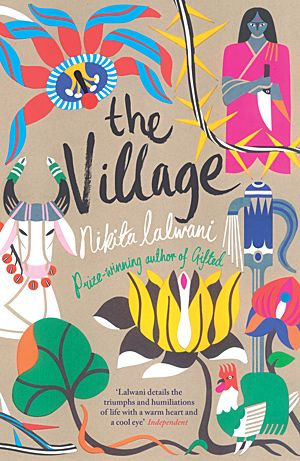 Nikita Lalwani - The Village