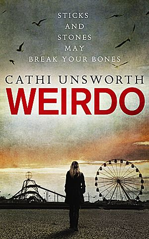 Cathi Unsworth - Weirdo