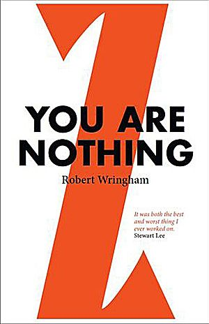 Robert Wringham - You Are Nothing
