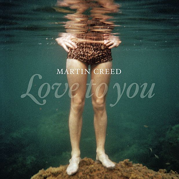 Martin Creed - Love to You