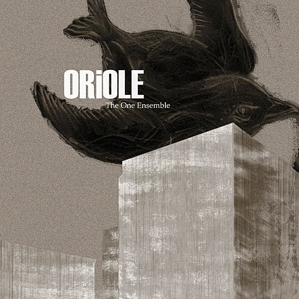 The One Ensemble: Oriole