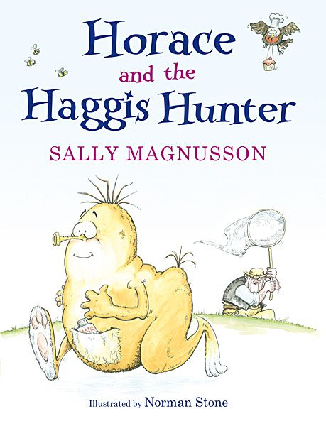 Sally Magnusson - Horace and the Haggis Hunter