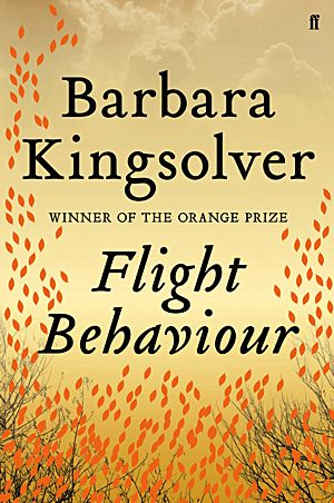 Barbara Kingsolver - Flight Behaviour