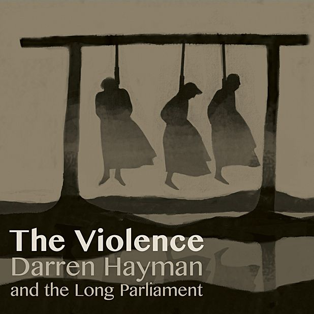 Darren Hayman & The Long Parliament - The Violence