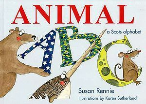 Animal ABC: A Scots Alphabet