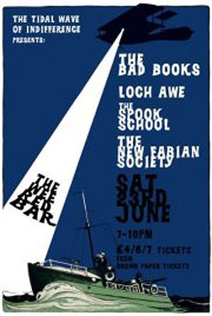 The Bad Books, Loch Awe, The Spook School and the New Fabian Society