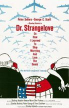 Doctor Strangelove (Or How I Stopped Worrying And Learned To Love The Bomb)
