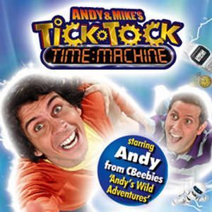 Andy and Mike's … Tick Tock Time Machine