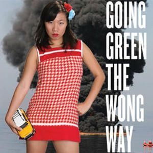 Going Green the Wong Way
