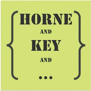 Horne and Key and …