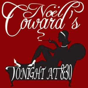 Noël Coward's Tonight at 8:30
