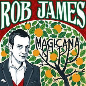 Rob James: Magicana