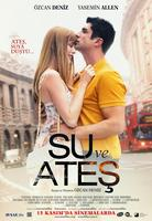 Su ve Ates (Water and Fire)