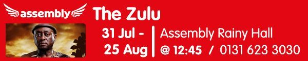 Assembly: The Zulu