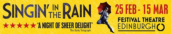 Singing in the Rain - Edinburgh Festival Theatre