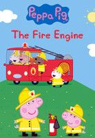 Peppa Pig: Fire Engine & Other Stories